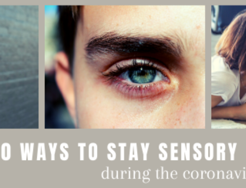 10 Ways to Curb Sensory Deprivation During the Pandemic