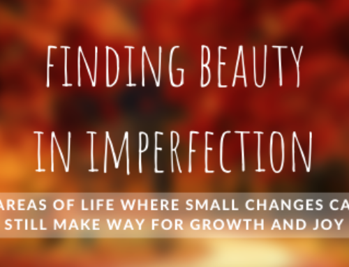 Finding Beauty in Imperfections