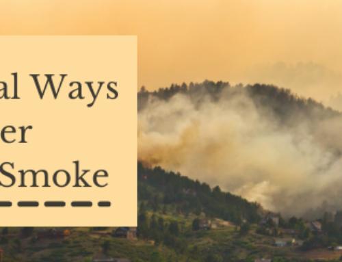 4 Ways to Weather Wildfire Smoke