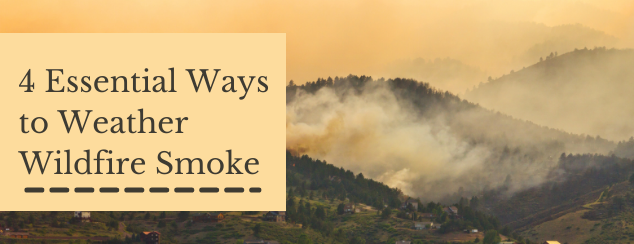 wildfires, smoke, wildfire season, congestion, cough, air quality, naturopathic support